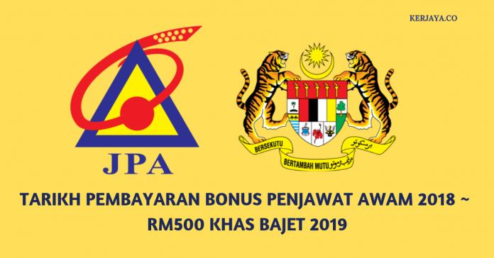 Addin Tarikh Bayaran Bonus Khas Rm500 Penjawat Awam 2019