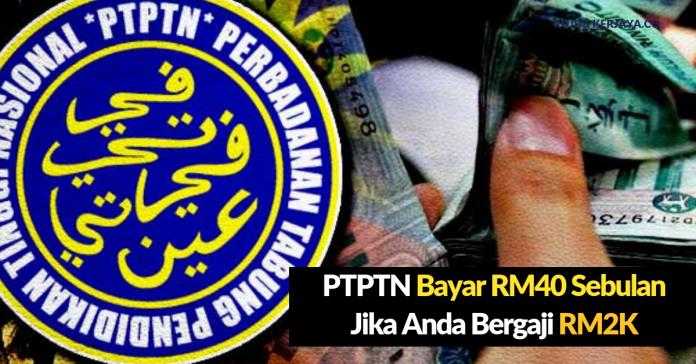 [Terkini] Wajib Potong RM40 Untuk Pembayaran Balik PTPTN Sekiranya Gaji Anda RM2000 Sebulan (1)
