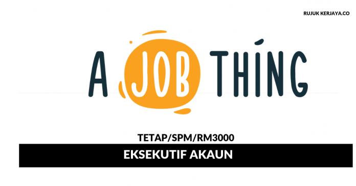 A Job Thing ~ Eksekutif Akaun