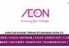 AEON Co. ~ Sales Assistant / Cashier / Security Assistant / Casual Worker / Hamper Staff / DLL
