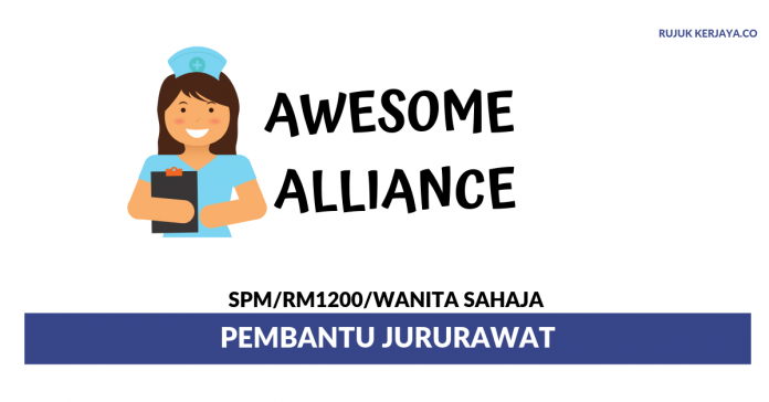 Awesome Alliance ~ Pembantu Jururawat