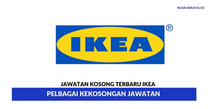 Ikano Handel Sdn Bhd (IKEA) ~ Pelbagai Kekosongan Jawatan