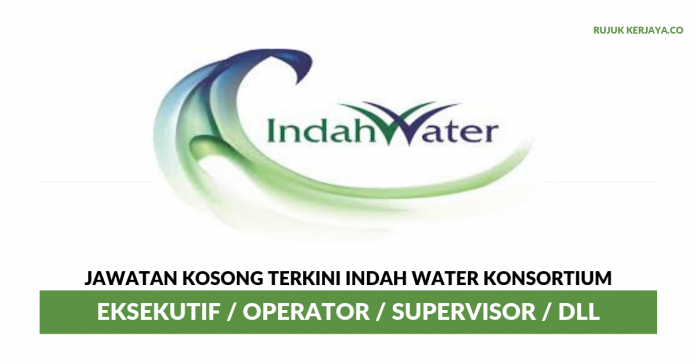 Indah Water Konsortium ~ Eksekutif / Operator / Supervisor / DLL