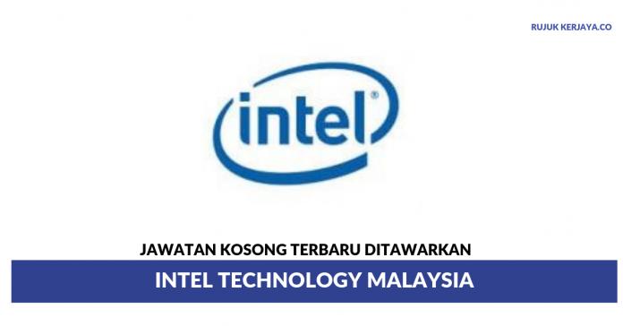 Intel Technology ~ Pelbagai Kekosongan Jawatan