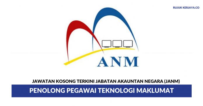 Jabatan Akauntan Negara (JANM) ~ Penolong Pegawai Teknologi Maklumat