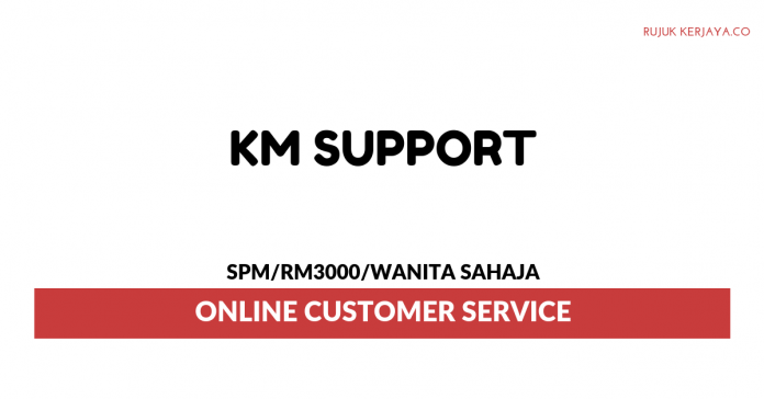 KM Support ~ Online Customer Service