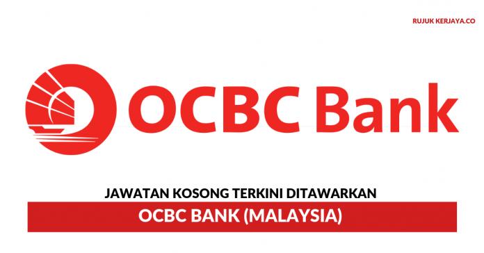 OCBC Bank (Malaysia) ~ Pelbagai Kekosongan Jawatan
