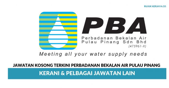 Perbadanan Bekalan Air Pulau Pinang ~ Kerani & Pelbagai Kekosongan Jawatan