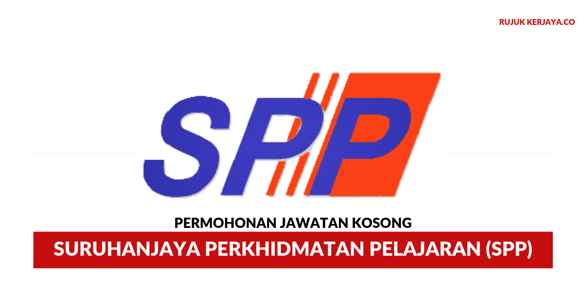 Permohonan Jawatan Kosong Suruhanjaya Perkhidmatan Pelajaran Spp