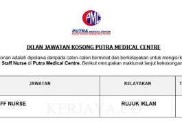 Putra Medical Centre (PMC) ~ Staff Nurse