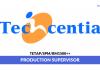 Techcential ~ Production Supervisor
