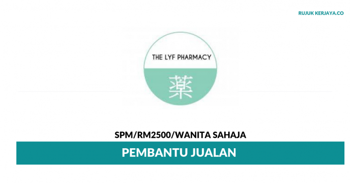 The Lyf Pharmacy ~ Pembantu Jualan