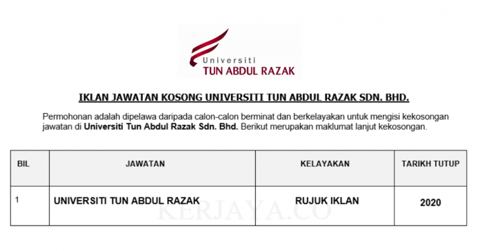 Universiti Tun Abdul Razak ~ Kekosongan Jawatan Baru 2020