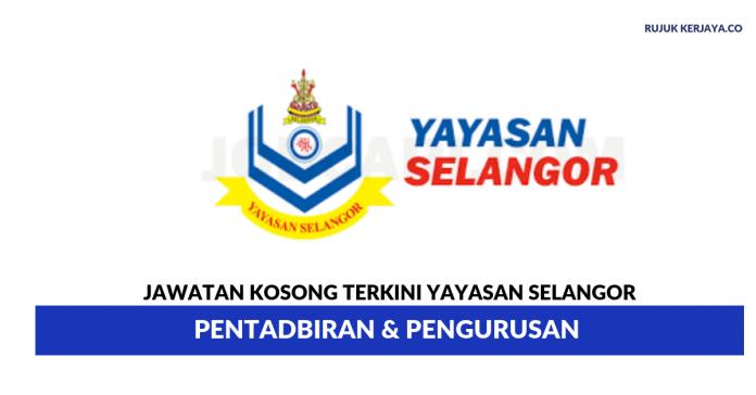 Yayasan Selangor ~ Pentadbiran & Pengurusan