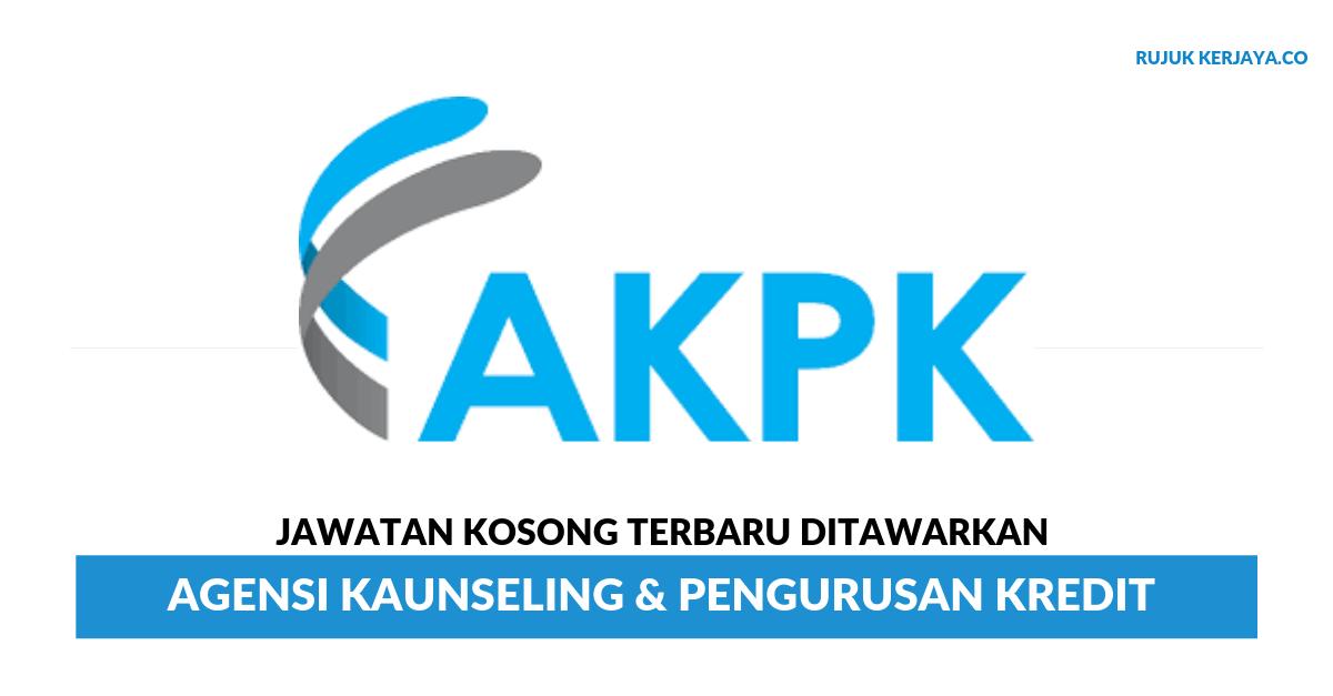 Agensi Kaunseling Pengurusan Kredit Akpk Kerja Kosong Kerajaan
