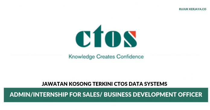 CTOS Data Systems ~ Admin / Business Development Officer / Internship for Sales