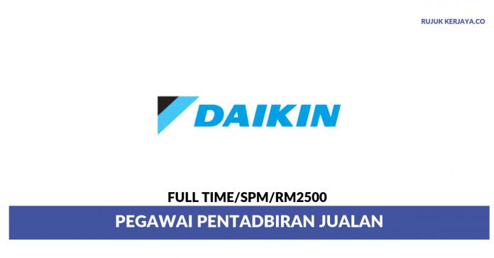Daikin Malaysia Sales & Service ~ Pegawai Pentadbiran Jualan