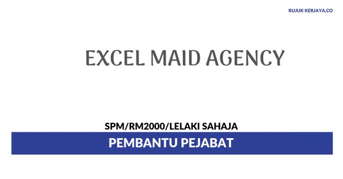 Excel Maid Agency ~ Pembantu Pejabat