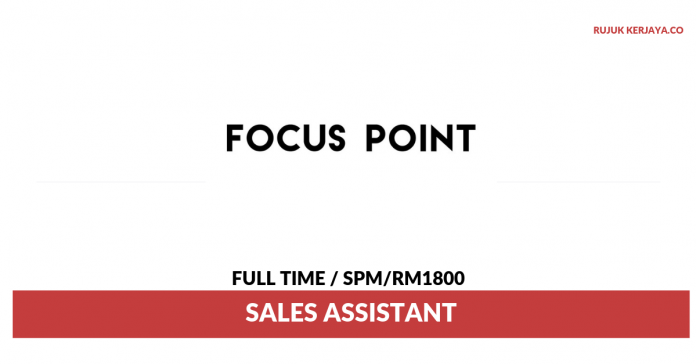 Focus Point ~ Pembantu Jualan