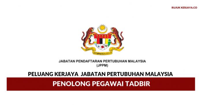 Peluang Kerjaya Penolong Pegawai Tadbir Jabatan Pertubuhan Malaysia