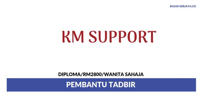 KM Support ~ Pembantu Tadbir