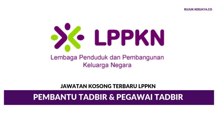 Lembaga Penduduk Dan Pembangunan Keluarga Negara (LPPKN) ~ Pembantu Tadbir & Pegawai Tadbir