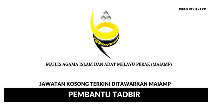 Majlis Agama Islam dan Adat Melayu Perak (MAIAMP) ~ Pembantu Tadbir