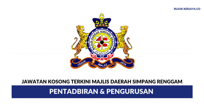 Majlis Daerah Simpang Renggam ~ Pentadbiran & Pengurusan