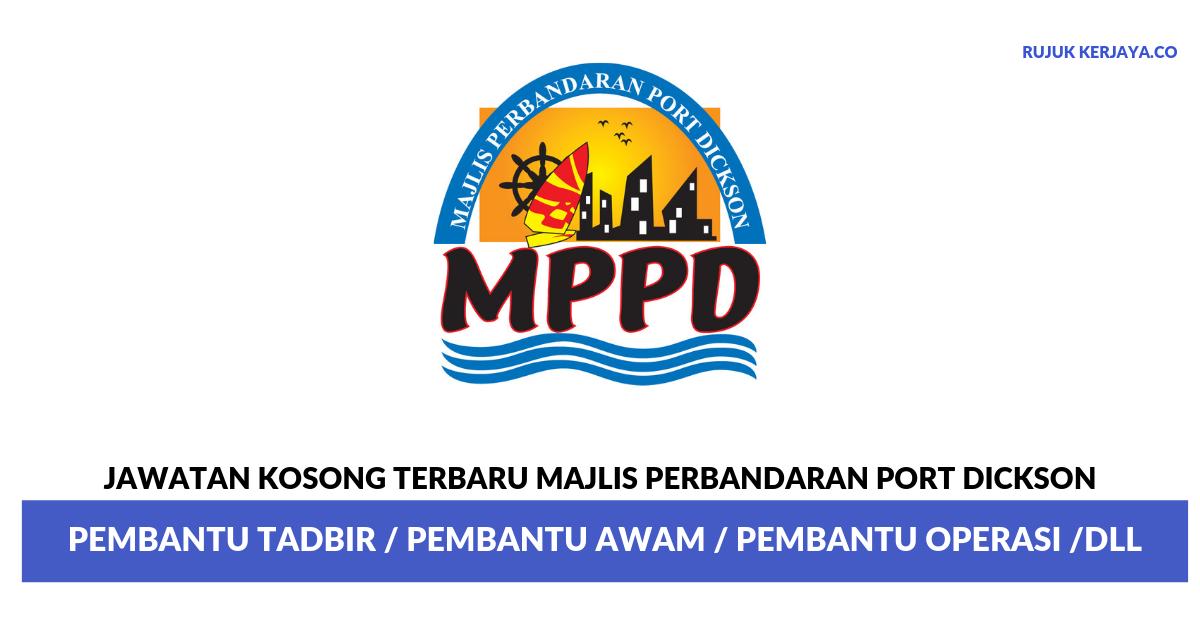 Jawatan Kosong Terkini Majlis Perbandaran Port Dickson Pembantu Tadbir Pembantu Awam Pembantu Operasi Dll Kerja Kosong Kerajaan Swasta