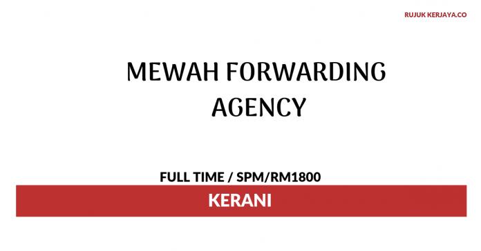 Kerani Di Mewah Forwarding Agency