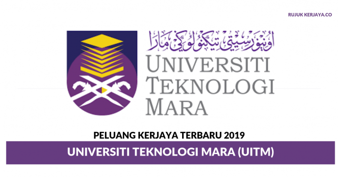 Peluang Kerjaya Universiti Teknologi Mara (UiTM) 2019