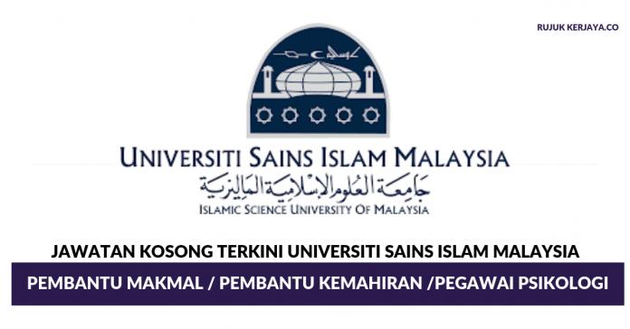 Universiti Sains Islam Malaysia ~ Pembantu Makmal / Pembantu Kemahiran /Pegawai Psikologi