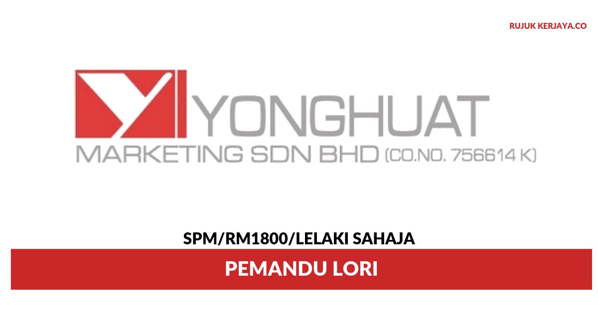 Jawatan Kosong Terkini Yonghuat Marketing Pemandu Lori Kerja Kosong Kerajaan Swasta