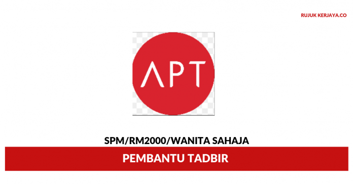 APT Professional Team ~ Pembantu Tadbir