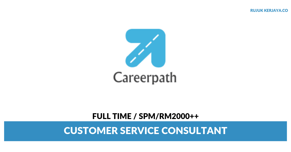 Agensi Pekerjaan Careerpath ~ Customer Service Consultant