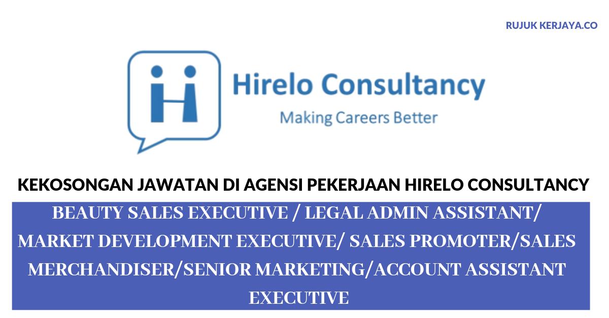 Agensi Pekerjaan Hirelo Consultancy ~ Account Assistant / Legal Admin Assistant / Sales Merchandiser/DLL