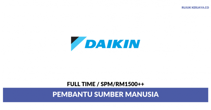 Daikin Malaysia Sales & Service ~ Pembantu Sumber Manusia