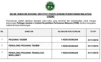 Institut Penyelidikan Perhutanan Malaysia (FRIM) ~ Pegawai Tadbir, Institut Penyelidikan Perhutanan Malaysia (FRIM) enolong Pegawai Tadbir & Penolong Pegawai Teknologi Maklumat