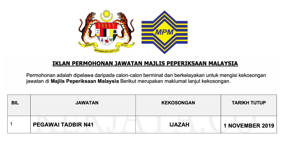 Jawatan Kosong Terkini Pegawai Tadbir N41 Di Majlis Peperiksaan Malaysia Mpm Kerja Kosong Kerajaan Swasta
