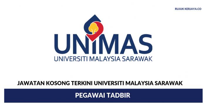 Universiti Malaysia Sarawak (UNIMAS) ~ Pegawai Tadbir