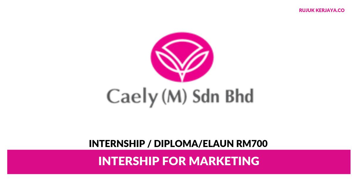 Caely ~ Internship For Marketing ( Elaun RM700 Per Bulan)