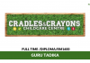 Cradles & Crayons Childcare Centre ~ Guru Tadika