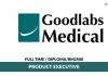 Goodlabs Medical ~ Product Executive ( Bertugas Untuk Menjual produk dengan menjalin hubungan dan membangun hubungan dengan Pelanggan)