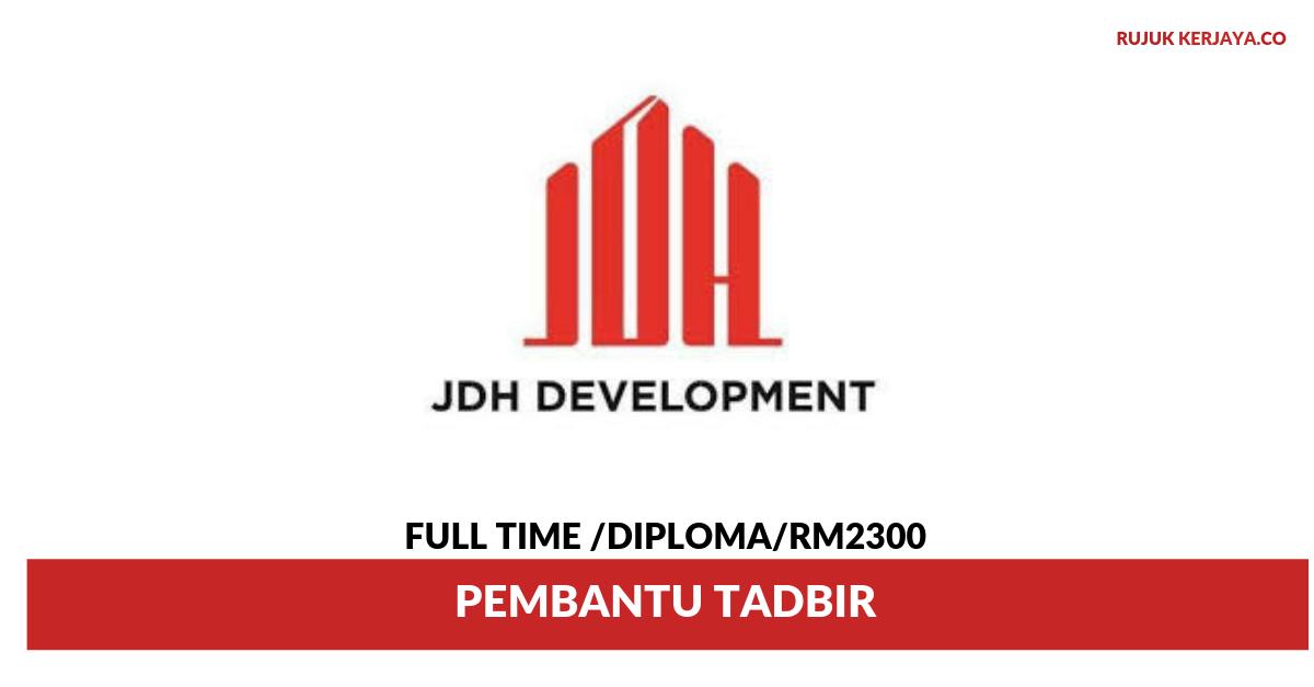 JDH Development ~ Pembantu Tadbir