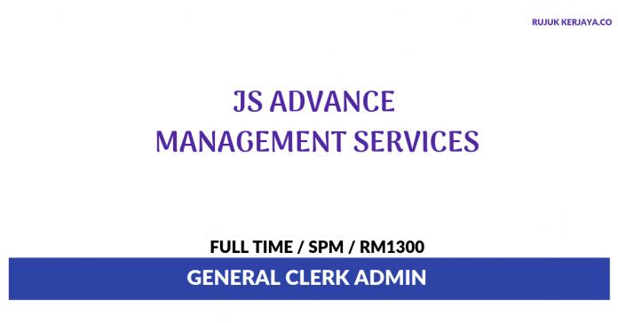 JS Advance Management Services ~ General Clerk Admin