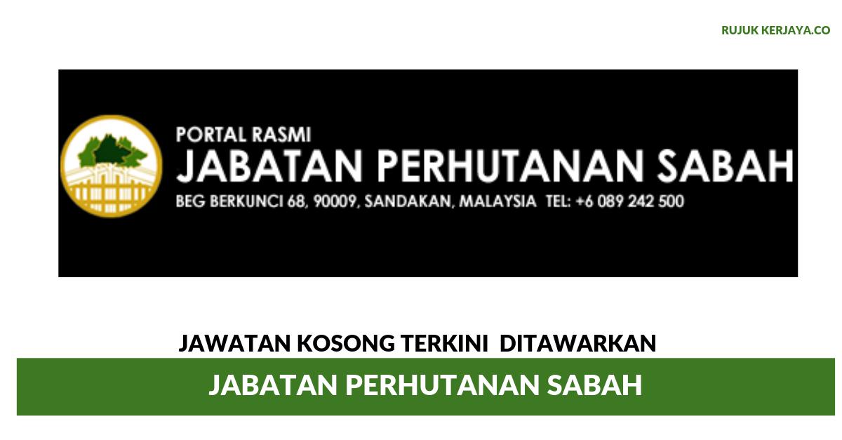 Jawatan Kosong Terkini Jabatan Perhutanan Sabah Kerja Kosong Kerajaan Swasta