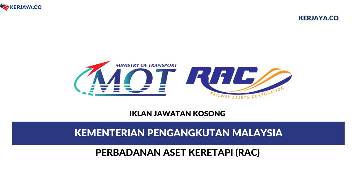 Permohonan Jawatan Kosong Kementerian Pengangkutan Malaysia Perbadanan Aset Keretapi Rac