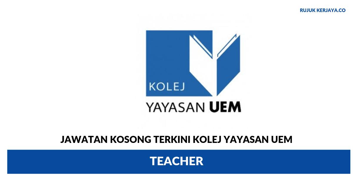 Kolej Yayasan UEM ~ Teacher