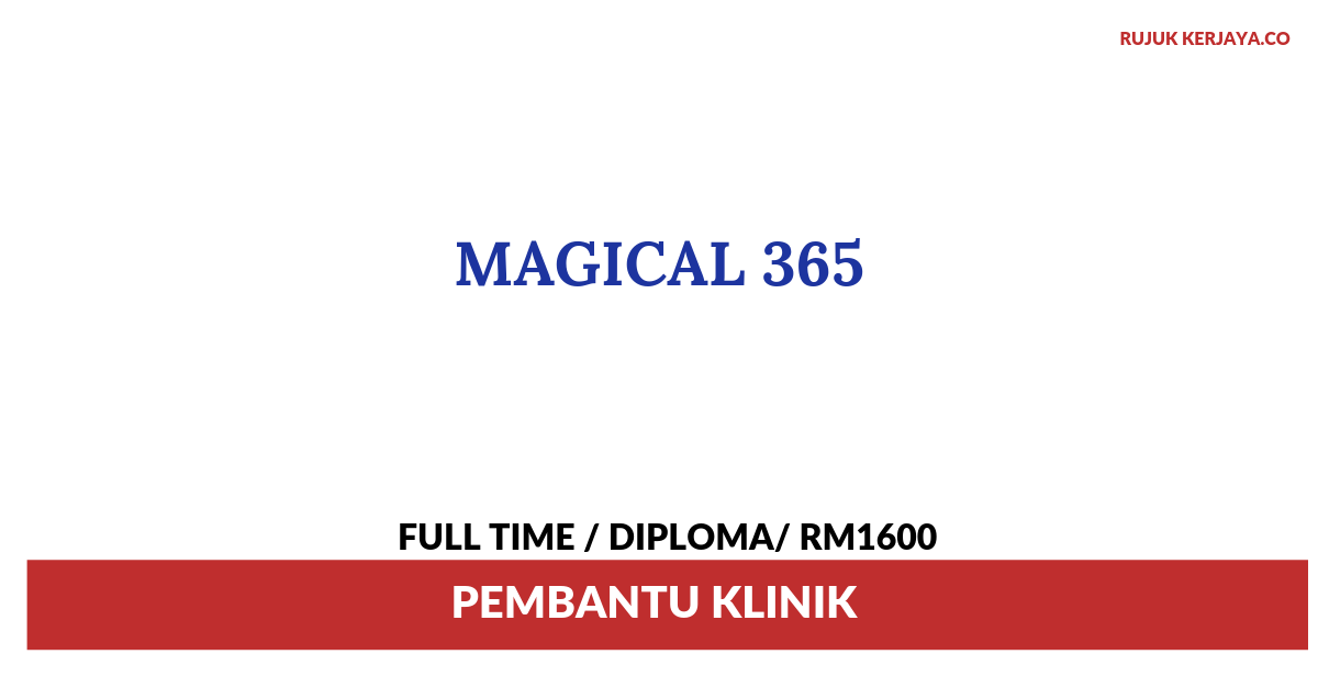 Magical 365 ~ Pembantu Klinik