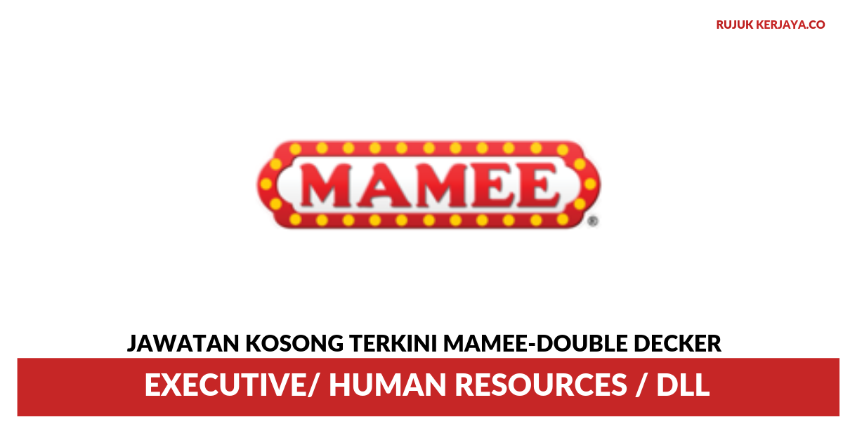 Mamee-Double Decker ~ Executive / Human Resources / DLL